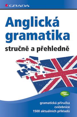 Anglická gramatika stručně a přehledně