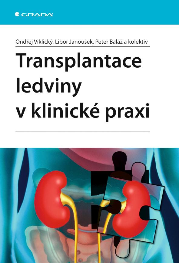 Transplantace ledviny v klinické praxi