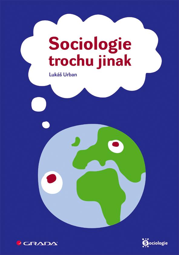 Sociologie trochu jinak