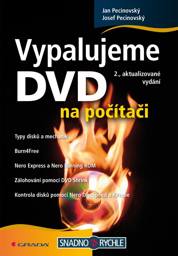 Vypalujeme DVD na počítači, Pecinovský Josef
