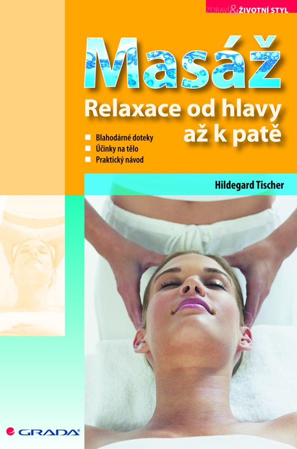 Masáž, Relaxace od hlavy až k patě