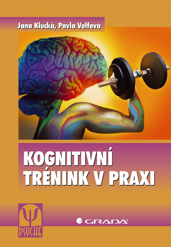 Kognitivní trénink v praxi, Klucká Jana