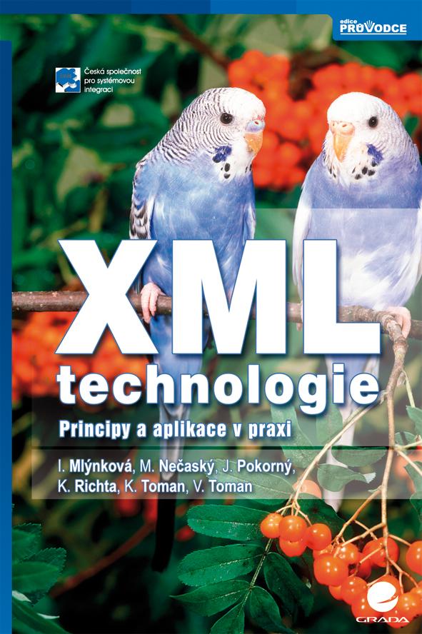 XML technologie, Principy a aplikace v praxi