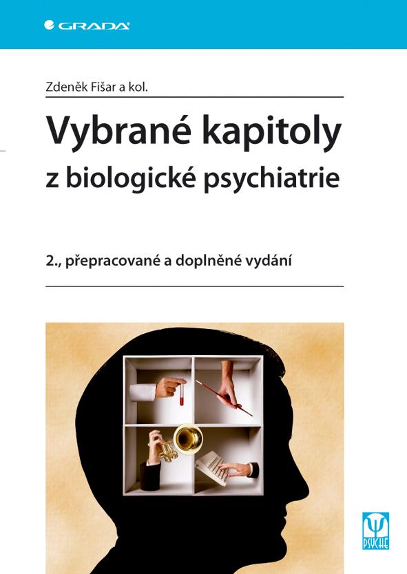 Vybrané kapitoly z biologické psychiatrie