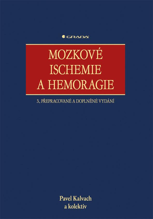 Mozkové ischemie a hemoragie, 3., přepracované a doplněné vydání