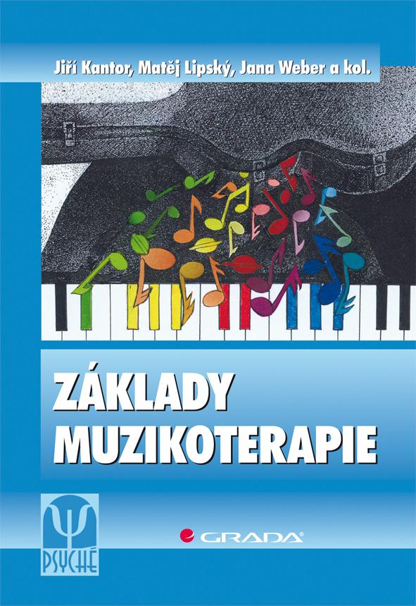 Základy muzikoterapie, Kantor Jiří