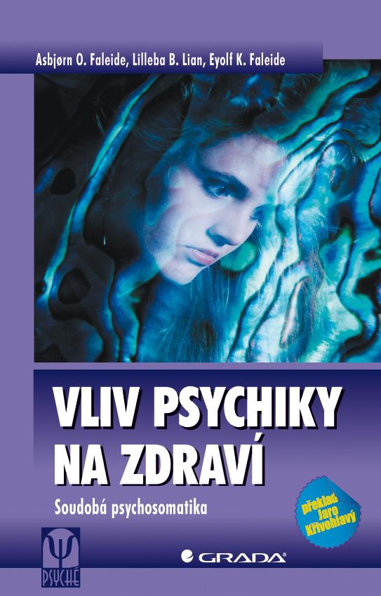 Vliv psychiky na zdraví