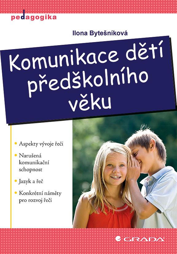 Komunikace dětí předškolního věku
