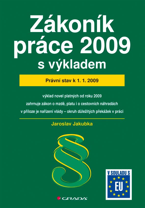 Zákoník práce 2009 - s výkladem