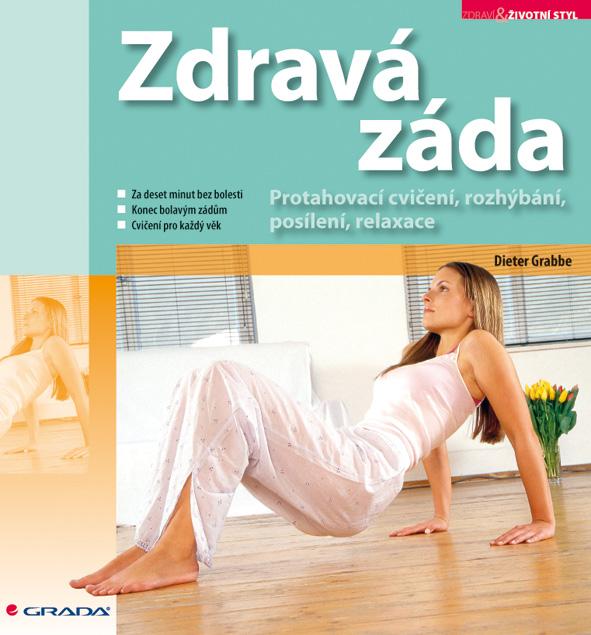 Zdravá záda, Protahovací cvičení, rozhýbání, posílení, relaxace