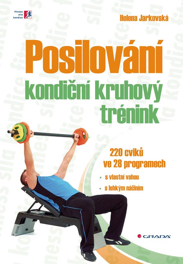 Posilování - kondiční kruhový trénink, 220 cviků ve 28 programech