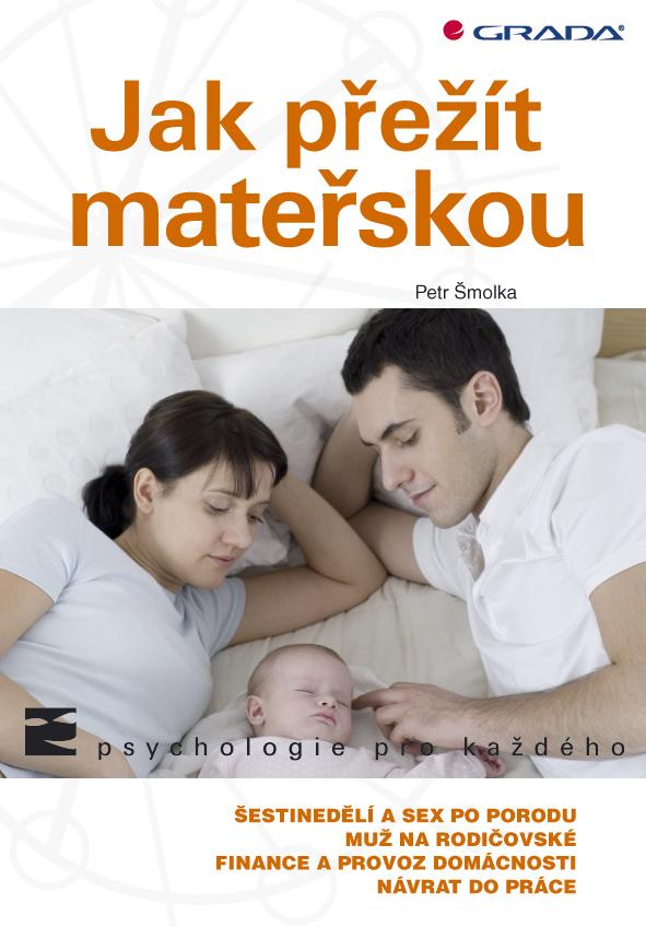 Jak přežít mateřskou