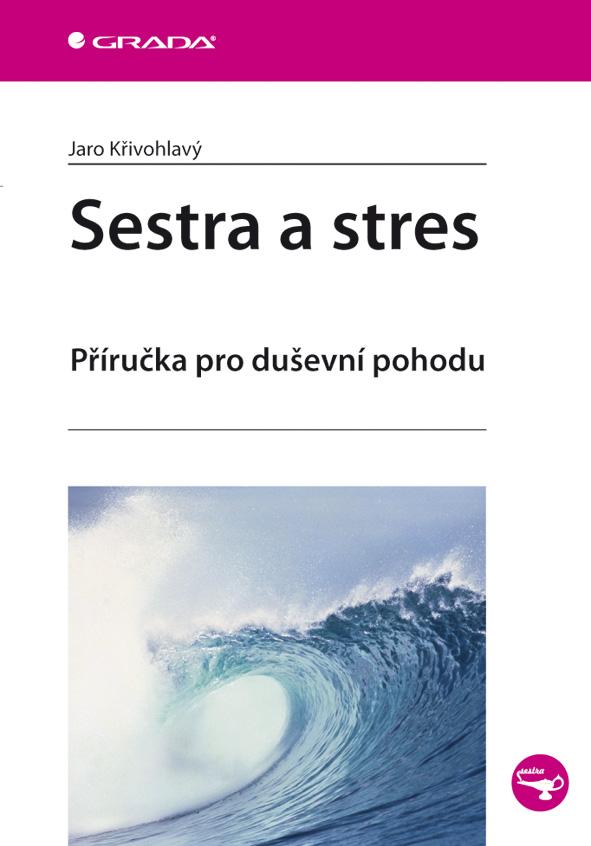 Sestra a stres, Příručka pro duševní pohodu
