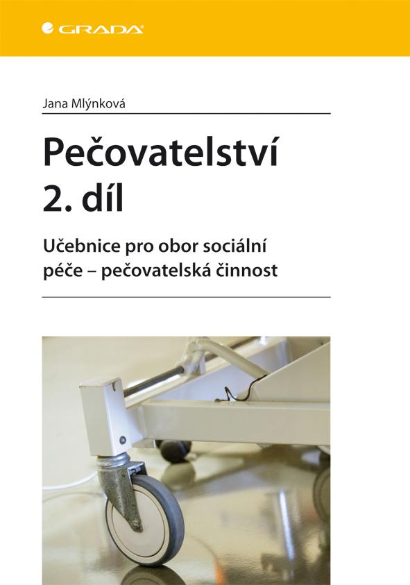 Pečovatelství 2. díl, Učebnice pro obor sociální péče