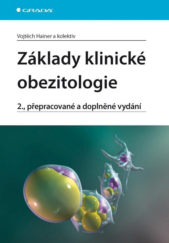 Základy klinické obezitologie, 2., přepracované a doplněné vydání