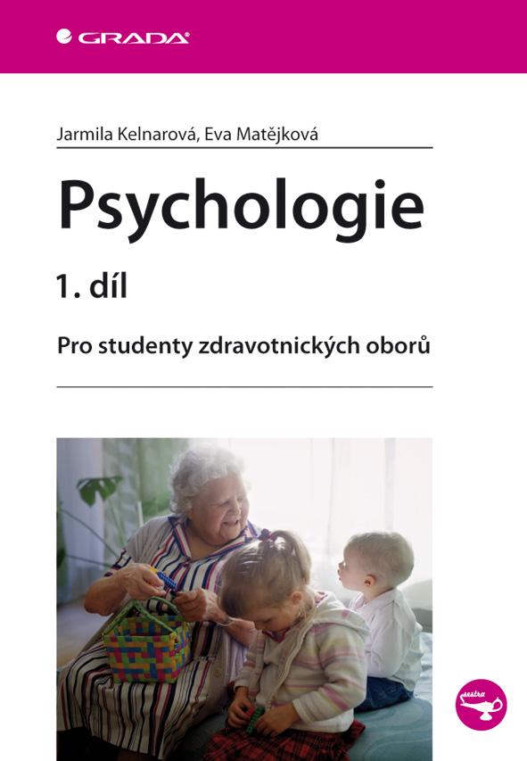 Psychologie 1. díl, Pro studenty zdravotnických oborů