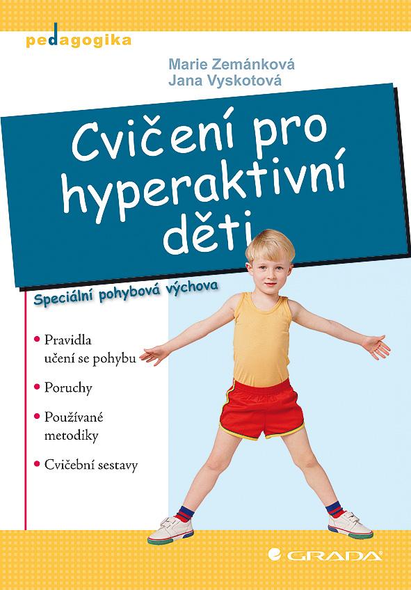 Cvičení pro hyperaktivní děti, Speciální pohybová výchova