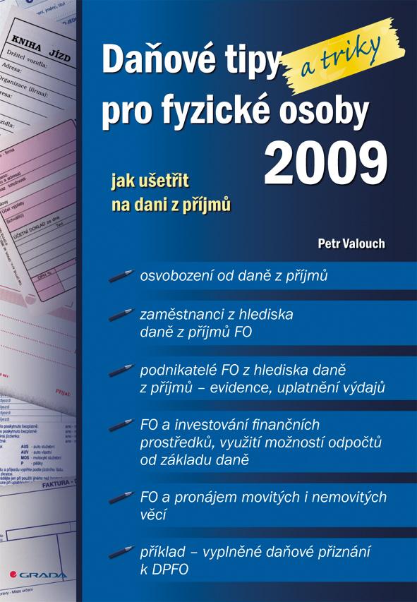 Daňové tipy (a triky) pro fyzické osoby 2009