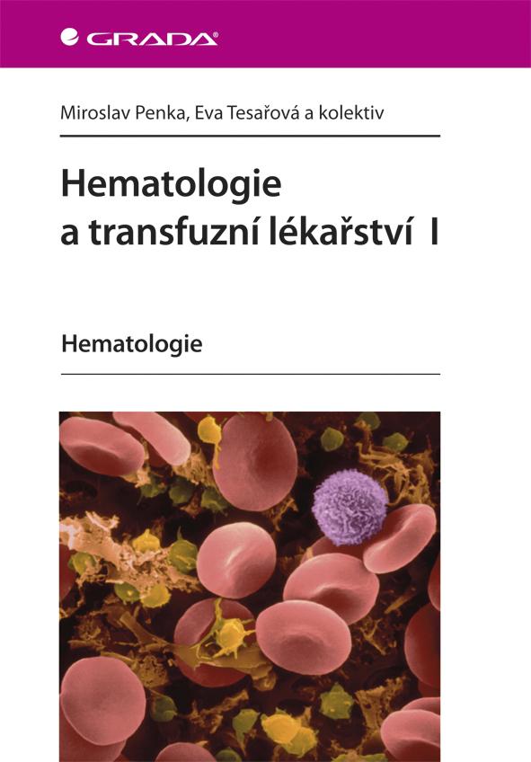 Hematologie a transfuzní lékařství I, Hematologie