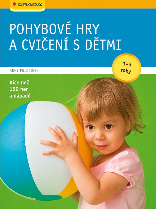 Pohybové hry a cvičení s dětmi 1-3 roky