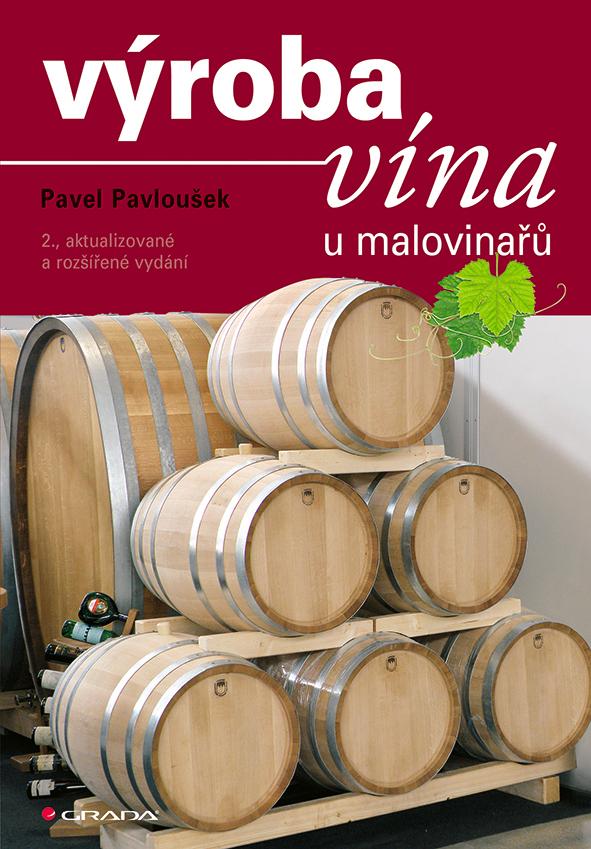 Výroba vína u malovinařů, 2., aktualizované a rozšířené vydání