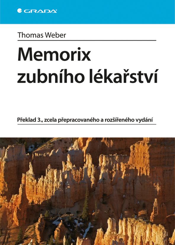 Memorix zubního lékařství, Překlad 3., zcela přepracovaného a rozšířeného vydání