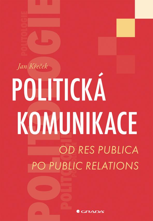 Politická komunikace, Od res publica po public relations