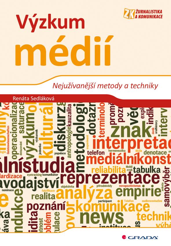 Výzkum médií, Nejužívanější metody a techniky