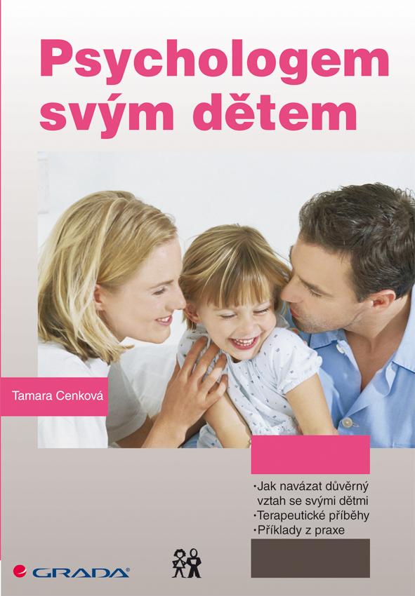 Psychologem svým dětem
