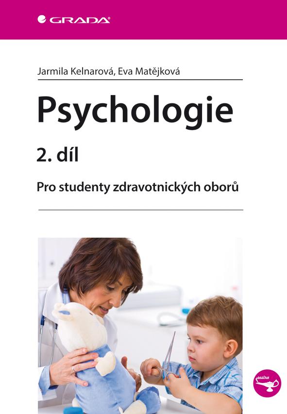 Psychologie 2. díl, Pro studenty zdravotnických oborů
