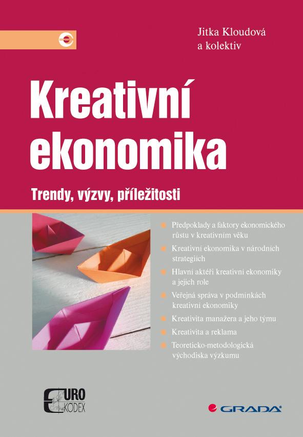Kreativní ekonomika, Trendy, výzvy, příležitosti