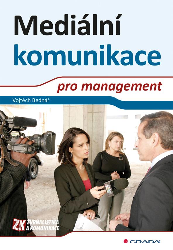 Mediální komunikace pro management