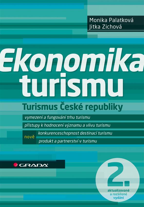 Ekonomika turismu, Turismus České republiky - 2., aktualizované a rozšířené vydání