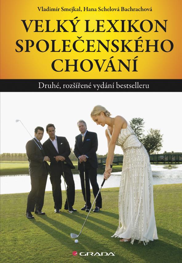 Velký lexikon společenského chování, Druhé, rozšířené vydání bestselleru