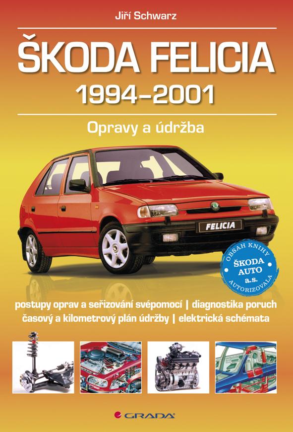 Škoda Felicia 1994-2001, Opravy a údržba