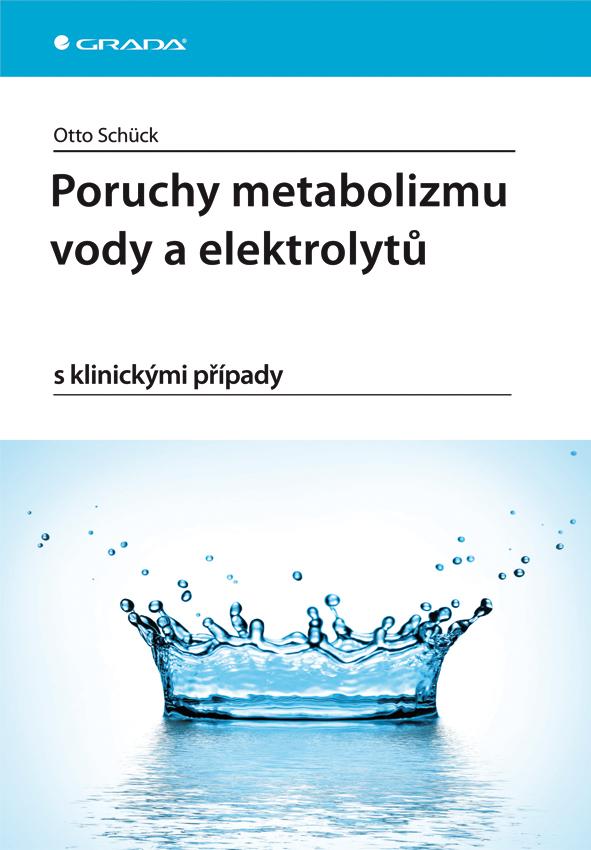 Poruchy metabolizmu vody a elektrolytů