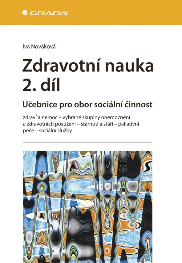Zdravotní nauka 2. díl, Učebnice pro obor sociální činnost