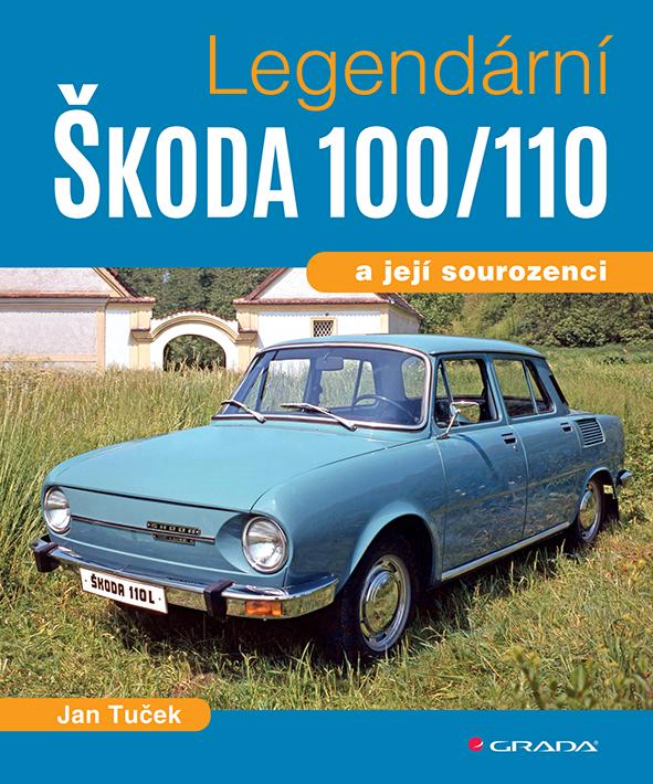 Legendární Škoda 100/110, a její sourozenci