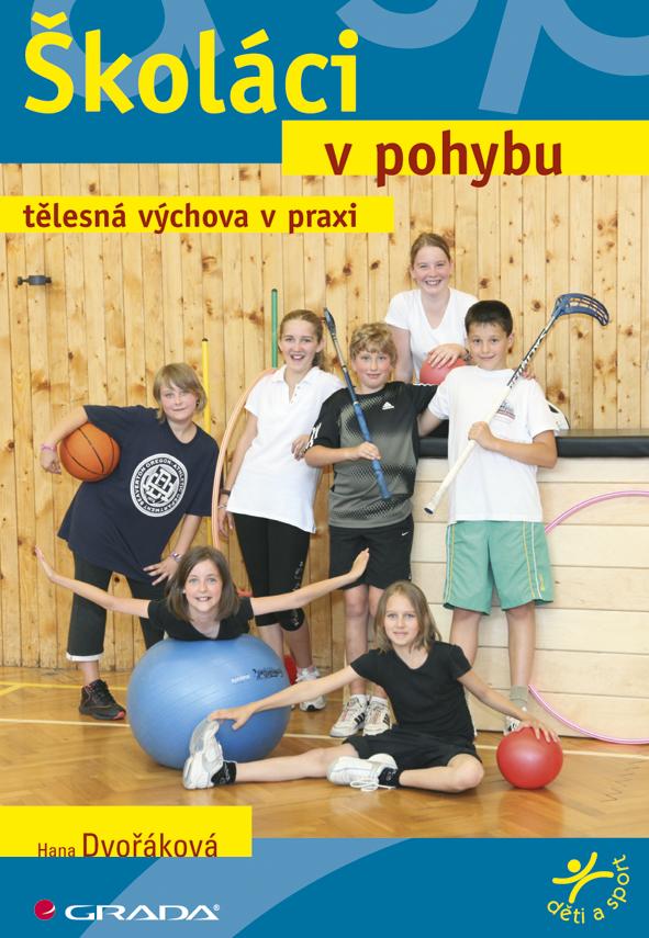Školáci v pohybu, Tělesná výchova v praxi