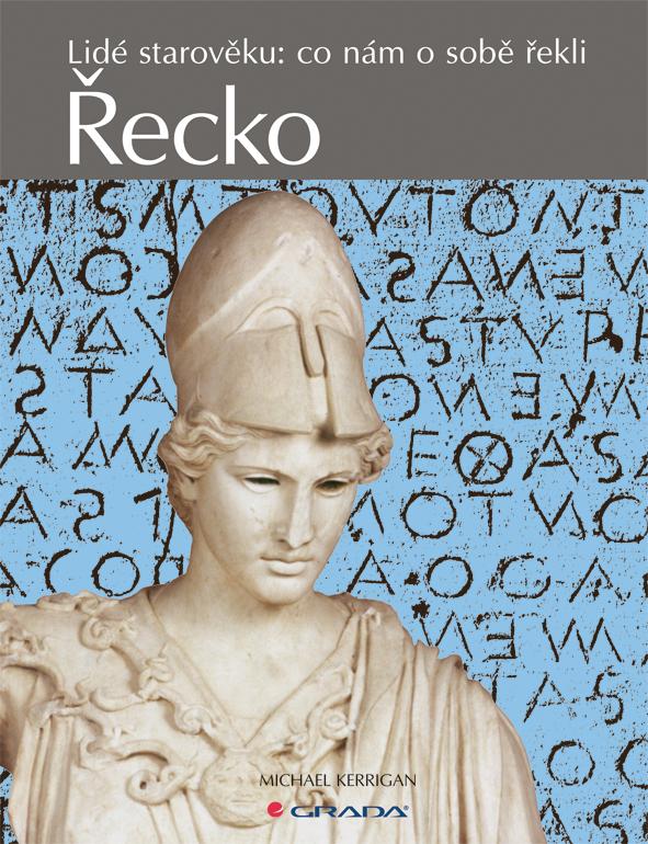 Řecko, Lidé starověku: co nám o sobě řekli