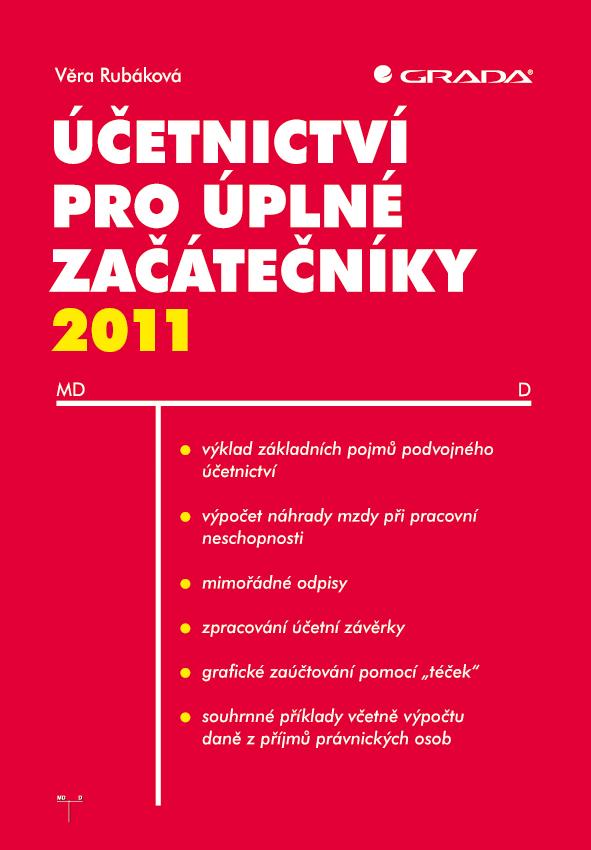 Účetnictví pro úplné začátečníky 2011