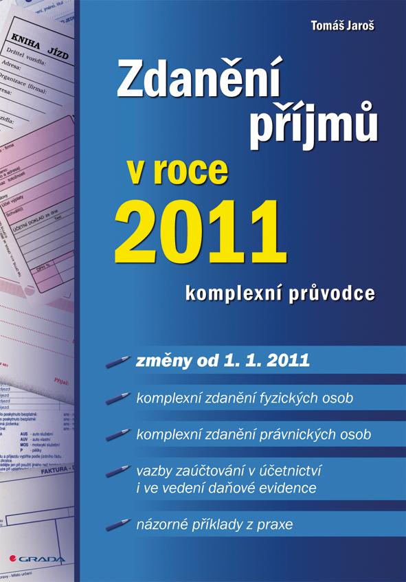 Zdanění příjmů v roce 2011