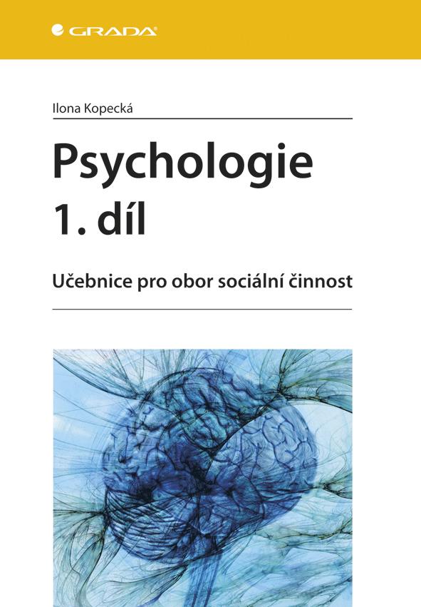 Psychologie 1. díl, Učebnice pro obor sociální činnost