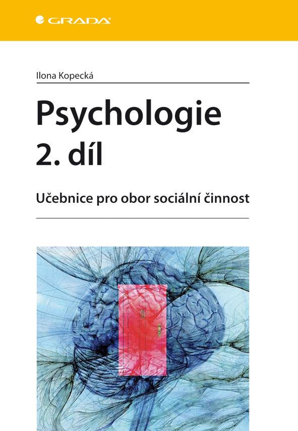 Psychologie 2. díl, Učebnice pro obor sociální činnost