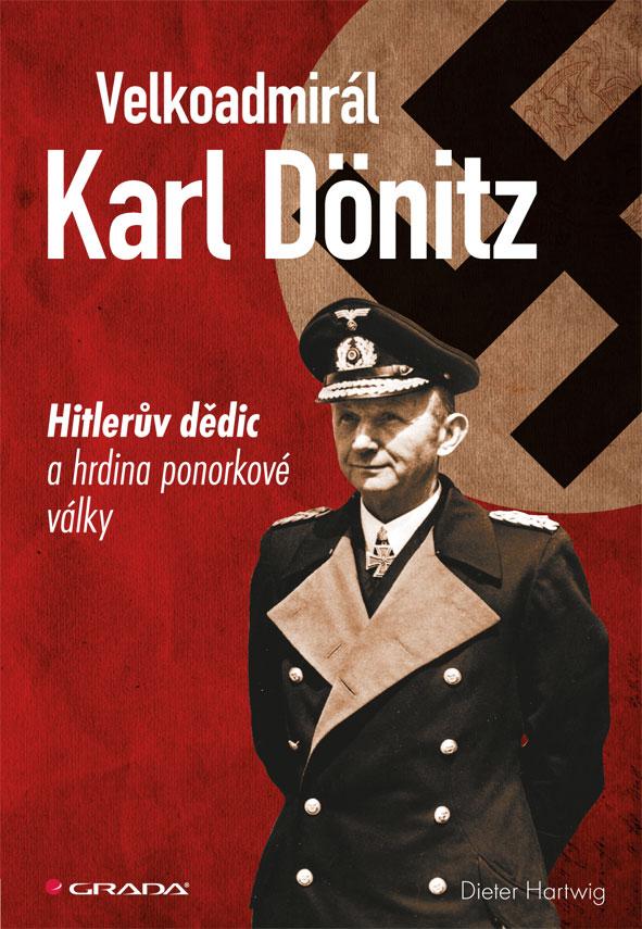 Velkoadmirál Karl Dönitz