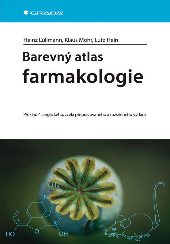 Barevný atlas farmakologie, Překlad 4. anglického, zcela přepracovaného a rozšířeného vydání