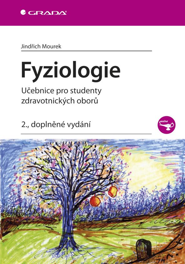 Fyziologie, Učebnice pro studenty zdravotnických oborů - 2., doplněné vydání