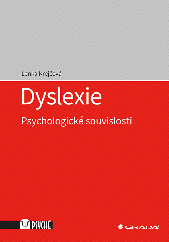 Dyslexie, Psychologické souvislosti