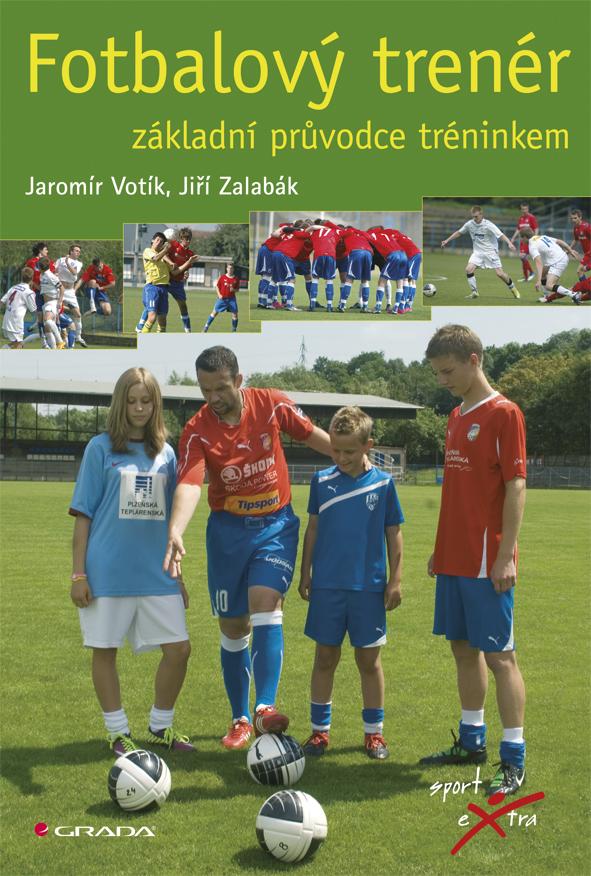 Fotbalový trenér, Základní průvodce tréninkem