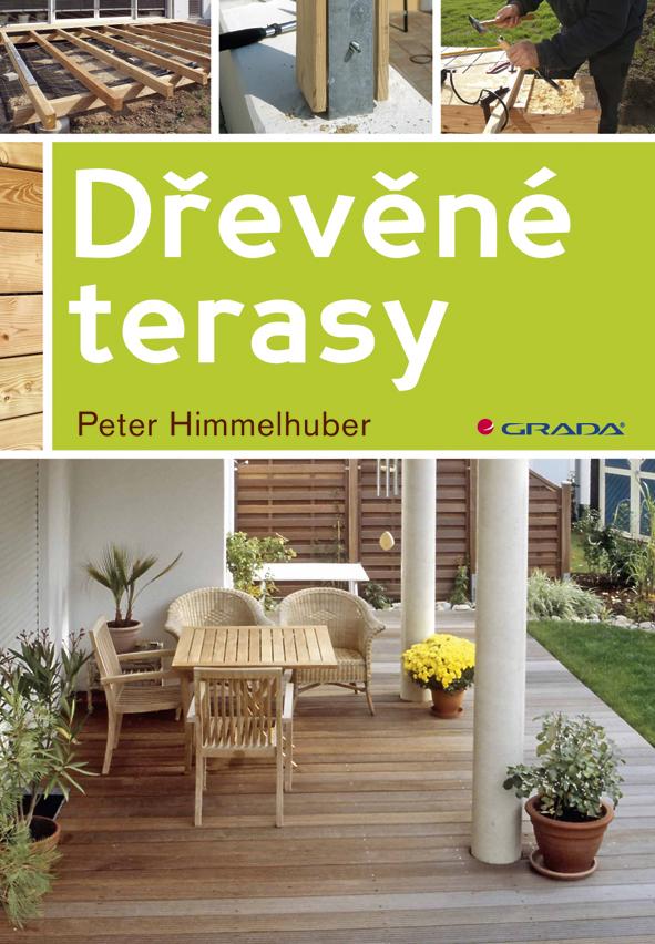 Dřevěné terasy, Himmelhuber Peter